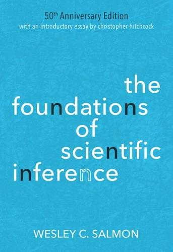 The Foundations of Scientific Inference: 50th Anniversary Edition (Paperback)