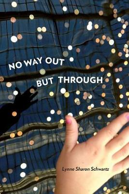 No Way Out But Through - Pitt Poetry Series (Paperback)