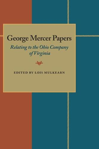 Cover George Mercer Papers: Relating to the Ohio Company of Virginia