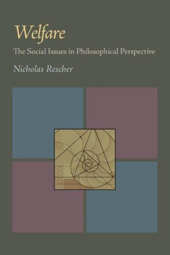 Welfare: The Social Issues in Philosophical Perspective (Paperback)