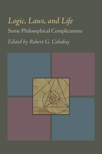 Logic, Laws, and Life: Some Philosophical Complications (Paperback)