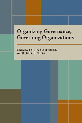 Organizing Governance, Governing Organizations (Paperback)