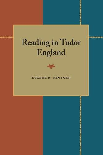 Reading in Tudor England - Composition, Literacy, and Culture (Paperback)