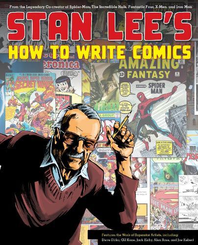 Stan Lee's How To Write Comics (Paperback)