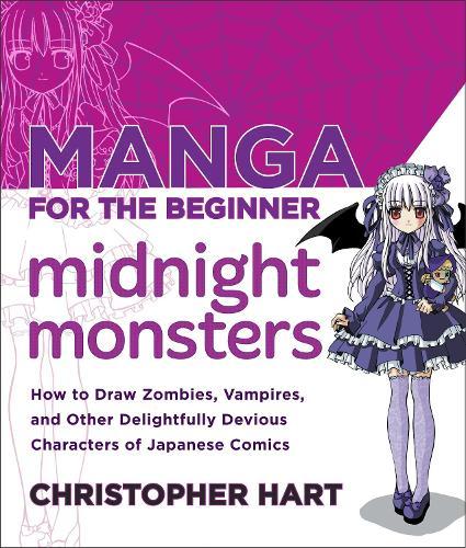 Manga For The Beginner Midnight Monsters (Paperback)