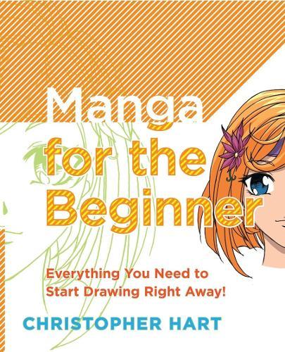 Manga For The Beginner (Paperback)