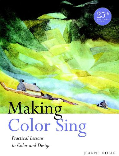 Making Color Sing, 25th Anniversary Edition (Paperback)