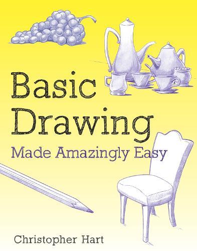 Basic Drawing Made Amazingly Easy (Paperback)