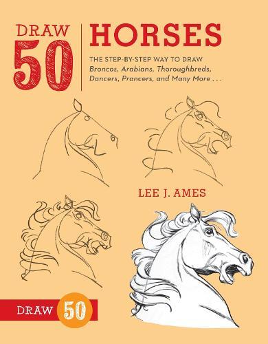 Draw 50 Horses (Paperback)