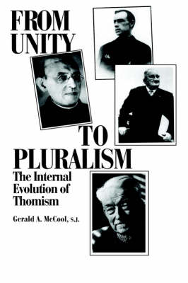 From Unity to Pluralism: The Internal Evolution of Thomism (Paperback)