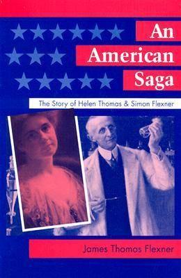An American Saga: The Story of Helen Thomas and Simon Flexner (Hardback)