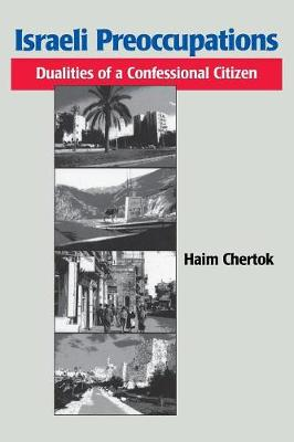 Israeli Preoccupations: Dualities of a Confessional Citizen (Paperback)