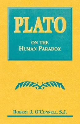 Plato on the Human Paradox (Paperback)