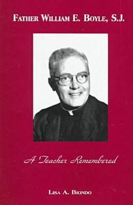 Father William Boyle: A Teacher Remembered (Hardback)