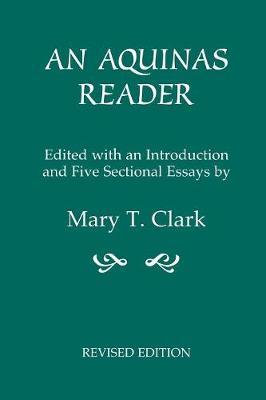 An Aquinas Reader: Selections from the Writings of Thomas Aquinas (Paperback)