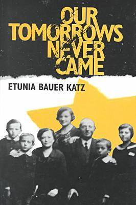 Our Tomorrows Never Came (Hardback)