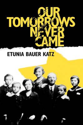 Our Tomorrows Never Came (Paperback)