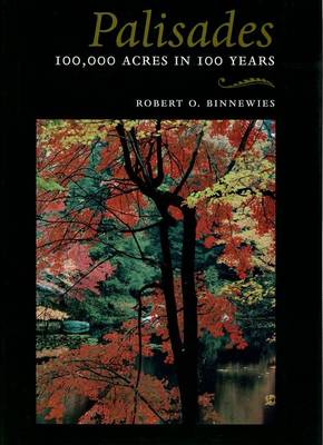 Palisades: 100,000 Acres in 100 Years - Hudson Valley Heritage (Paperback)