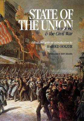 State of the Union: NY and the Civil War - The North's Civil War (Hardback)