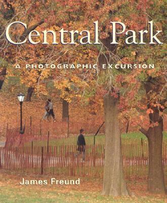 Central Park: A Photographic Excursion (Paperback)
