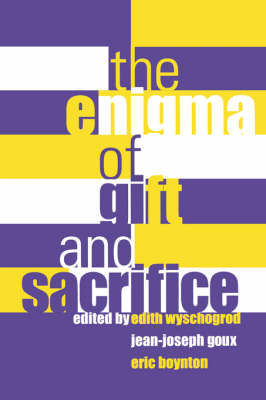 The Enigma of Gift and Sacrifice - Perspectives in Continental Philosophy (Paperback)