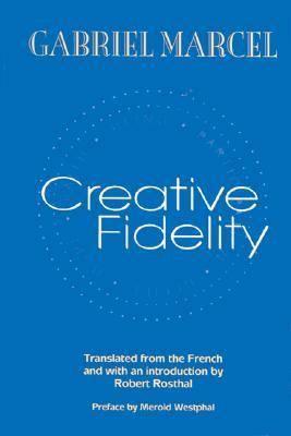Creative Fidelity (Hardback)