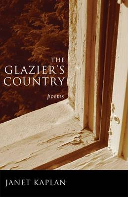 The Glazier's Country - Poets Out Loud (Hardback)