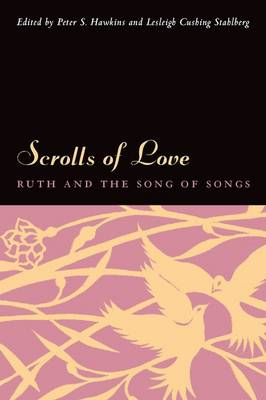 Scrolls of Love: Ruth and the Song of Songs (Hardback)