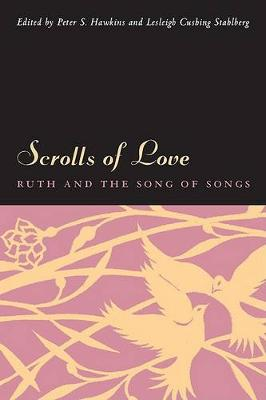 Scrolls of Love: Ruth and the Song of Songs (Paperback)