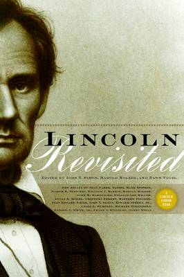 Lincoln Revisited: New Insights from the Lincoln Forum (Paperback)