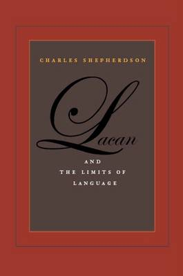 Lacan and the Limits of Language (Hardback)