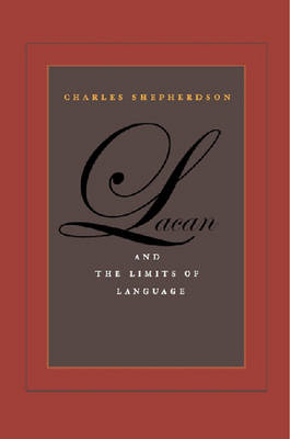Lacan and the Limits of Language (Paperback)