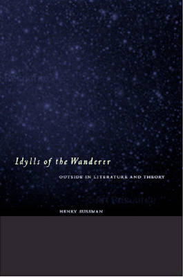 Idylls of the Wanderer: Outside in Literature and Theory (Paperback)