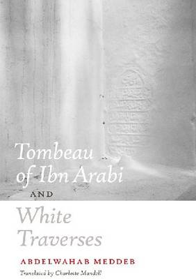 Tombeau of Ibn Arabi and White Traverses (Paperback)