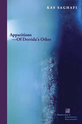 Apparitions-Of Derrida's Other - Perspectives in Continental Philosophy (Paperback)