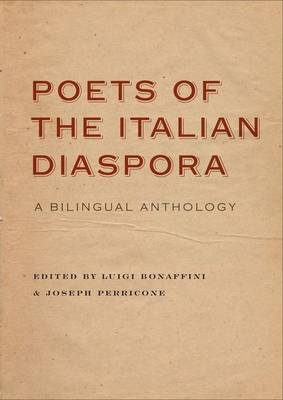 Poets of the Italian Diaspora: A Bilingual Anthology (Paperback)