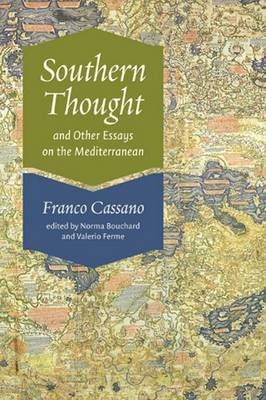 Southern Thought and Other Essays on the Mediterranean (Hardback)