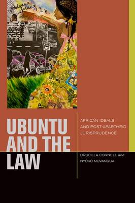 uBuntu and the Law: African Ideals and Postapartheid Jurisprudence - Just Ideas (Hardback)