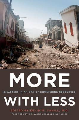 More with Less: Disasters in an Era of Diminishing Resources - International Humanitarian Affairs (Hardback)