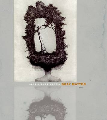 Gray Matter - Poets Out Loud (Paperback)