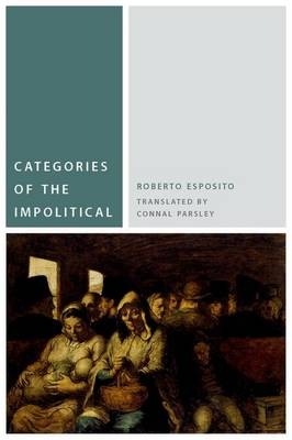 Categories of the Impolitical - Commonalities (Paperback)