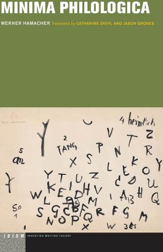 Minima Philologica - Idiom: Inventing Writing Theory (Hardback)