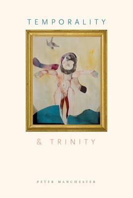 Temporality and Trinity (Hardback)