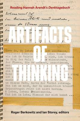 Artifacts of Thinking: Reading Hannah Arendt's Denktagebuch (Hardback)