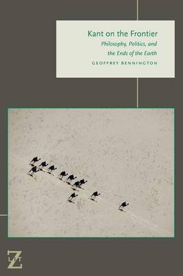 Kant on the Frontier: Philosophy, Politics, and the Ends of the Earth - Lit Z (Paperback)
