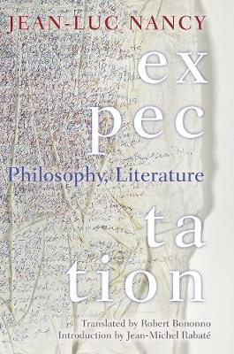Expectation: Philosophy, Literature (Hardback)