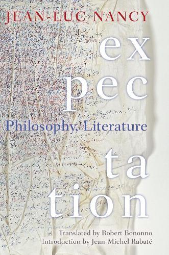 Expectation: Philosophy, Literature (Paperback)