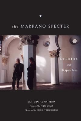The Marrano Specter: Derrida and Hispanism (Paperback)