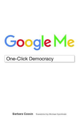Google Me: One-Click Democracy - Meaning Systems (Hardback)