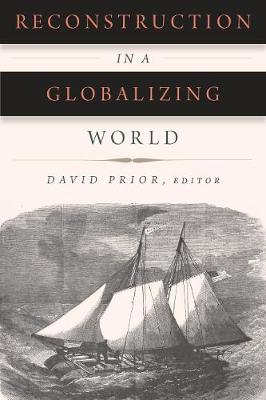 Reconstruction in a Globalizing World - Reconstructing America (Paperback)